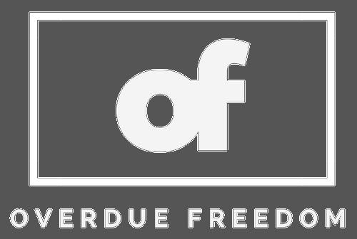 Overdue Freedom